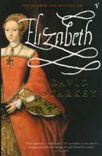 Elizabeth by David Starkey Book Cover