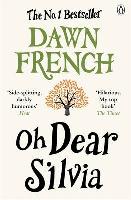 Oh Dear Silvia by Dawn French Book Cover